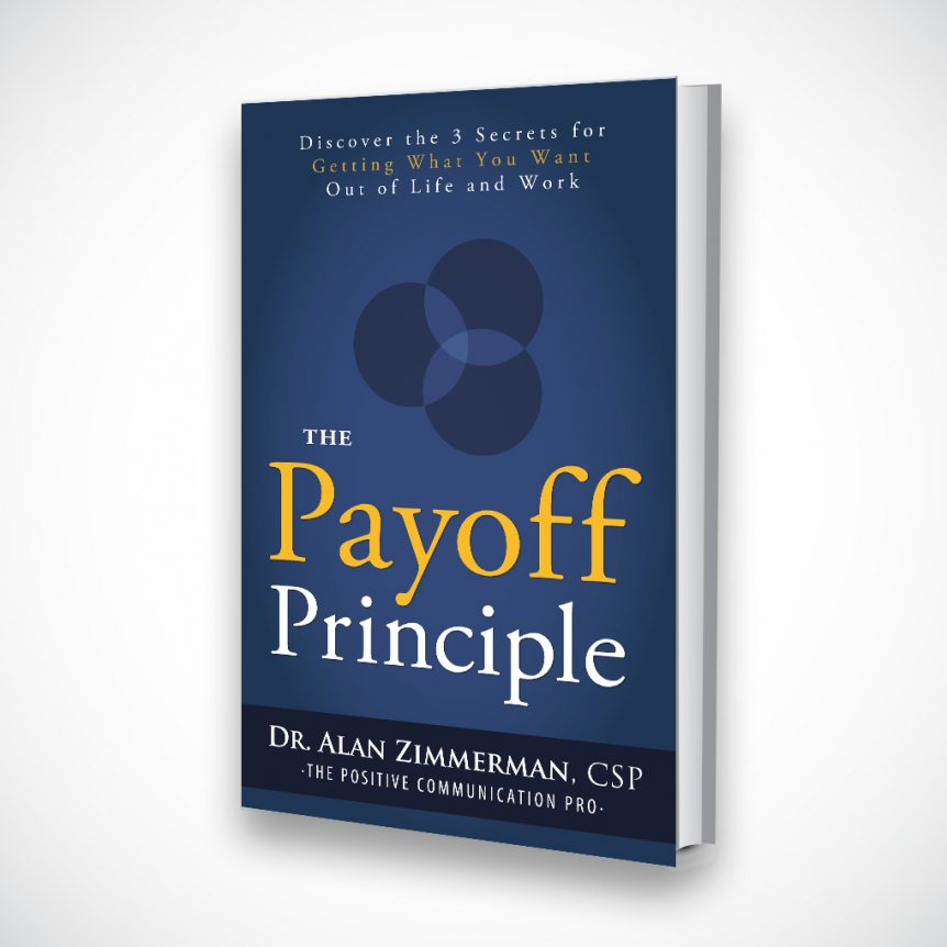 The Payoff Principle by Dr. Alan Zimmerman