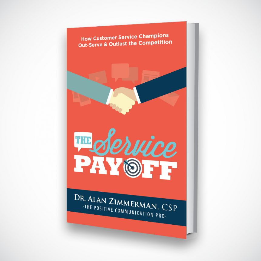 The Service Payoff by Dr. Alan Zimmerman