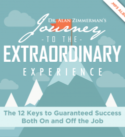 Journey to the Extraordinary by Dr. Alan Zimmerman