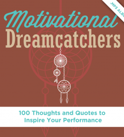 Motivational Dreamcatchers by Dr. Alan Zimmerman