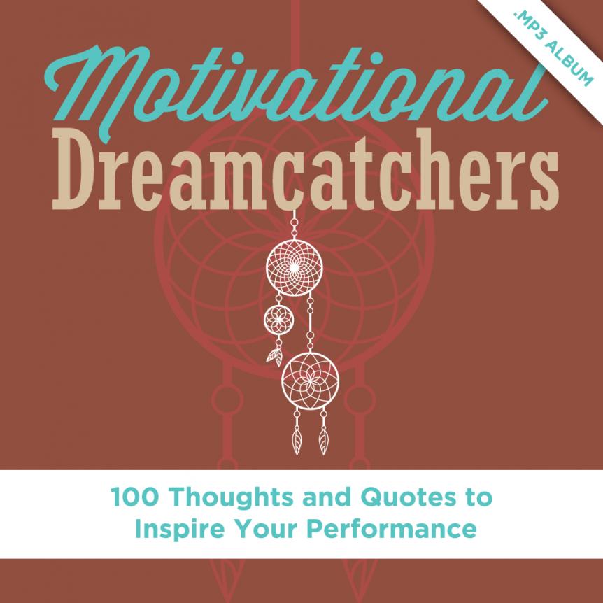 Motivational Dreamcatchers by Dr. Alan Zimmerman